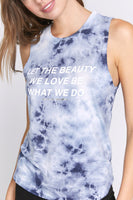 The Beauty We Love Muscle Tank