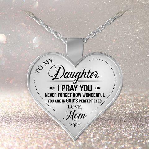 To My Daughter - Heart Pendant Necklace