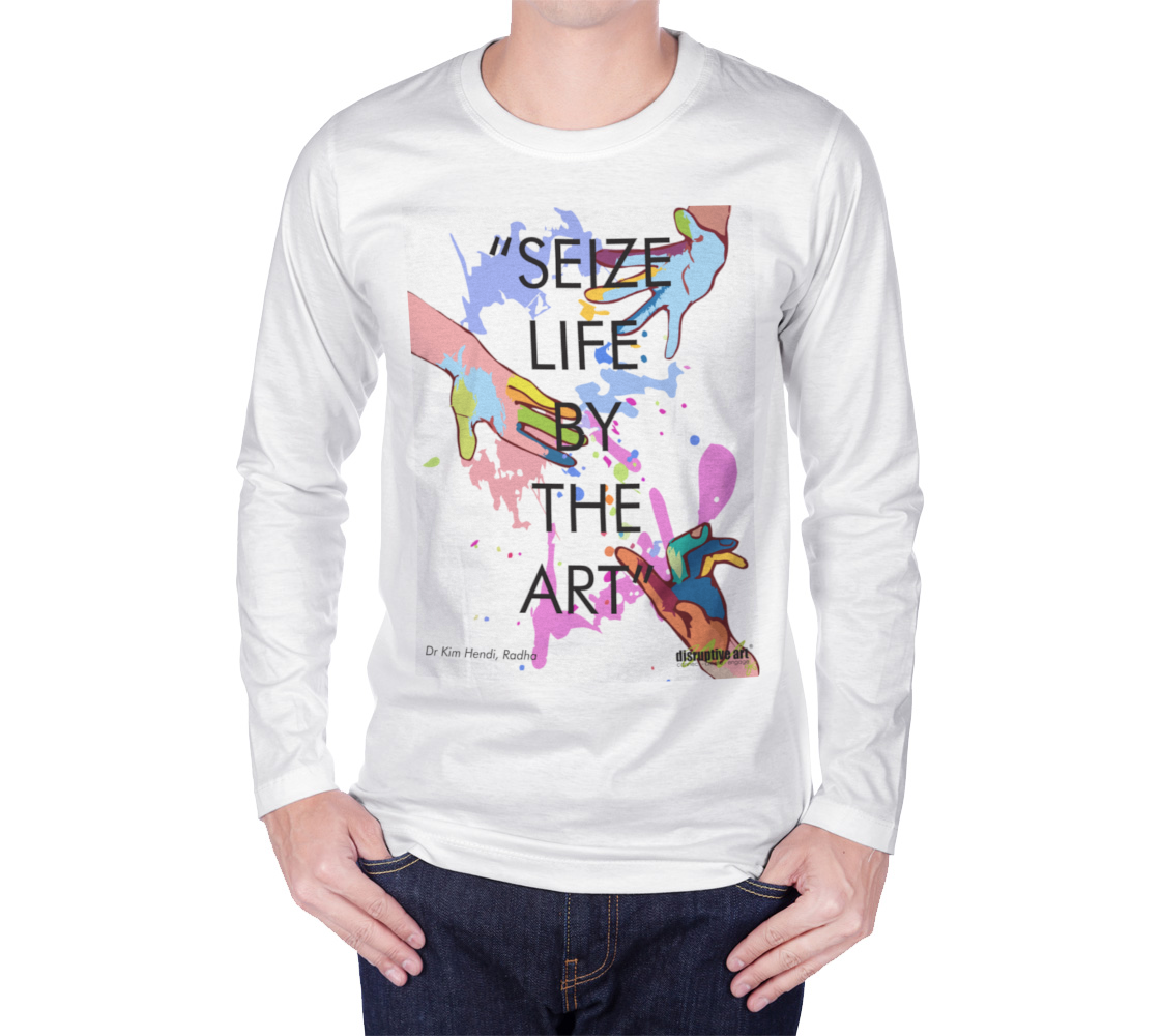 T-shirt - Long Sleeve - Unisex - Seize Life by the Art