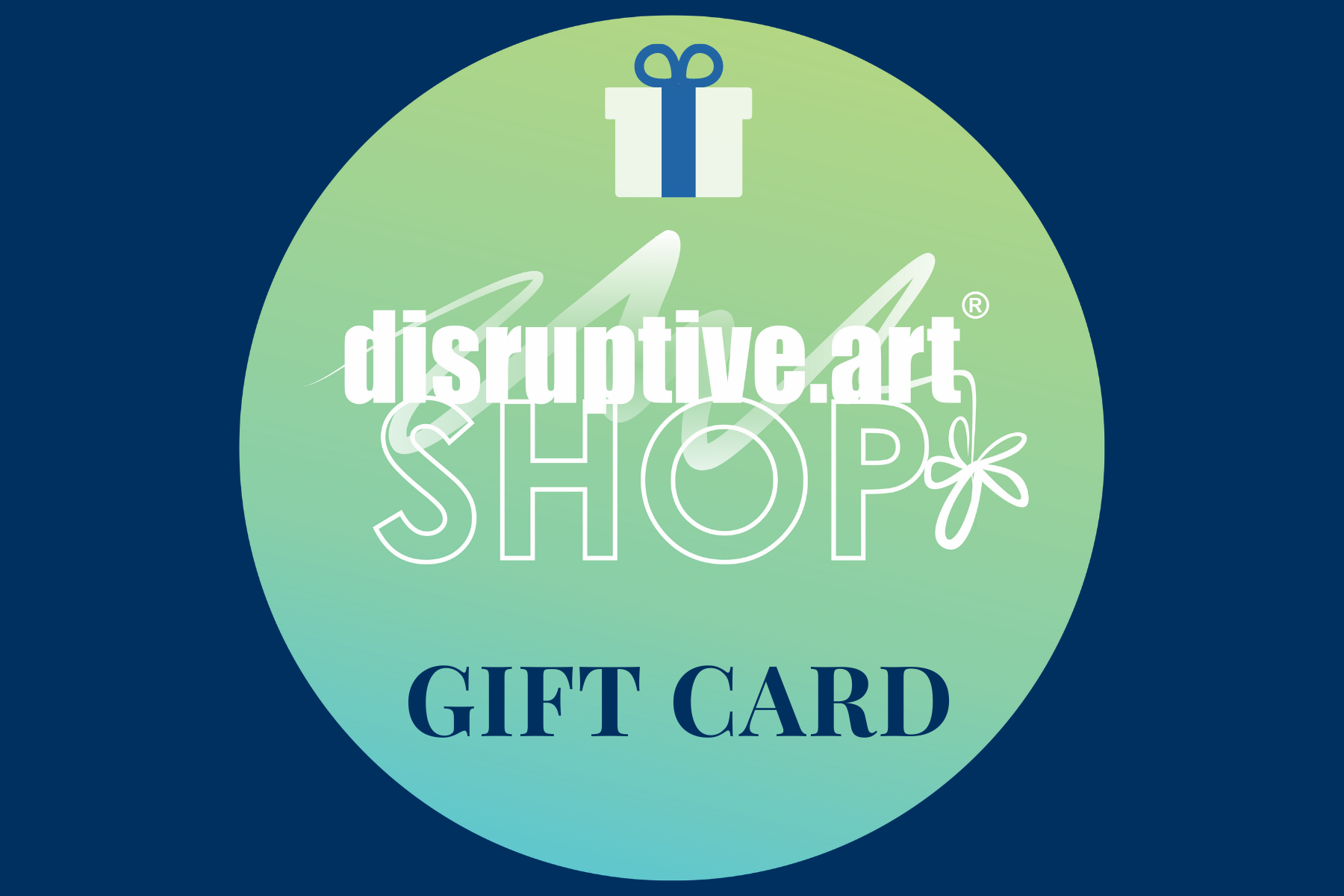 GIFT CARD - Disruptive.Art Online Store