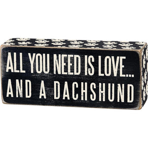 All You Need Is Love...And A Dachshund