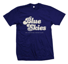 Load image into Gallery viewer, Blue Skies Music Festival | Support Your Local Music Festival Shirt
