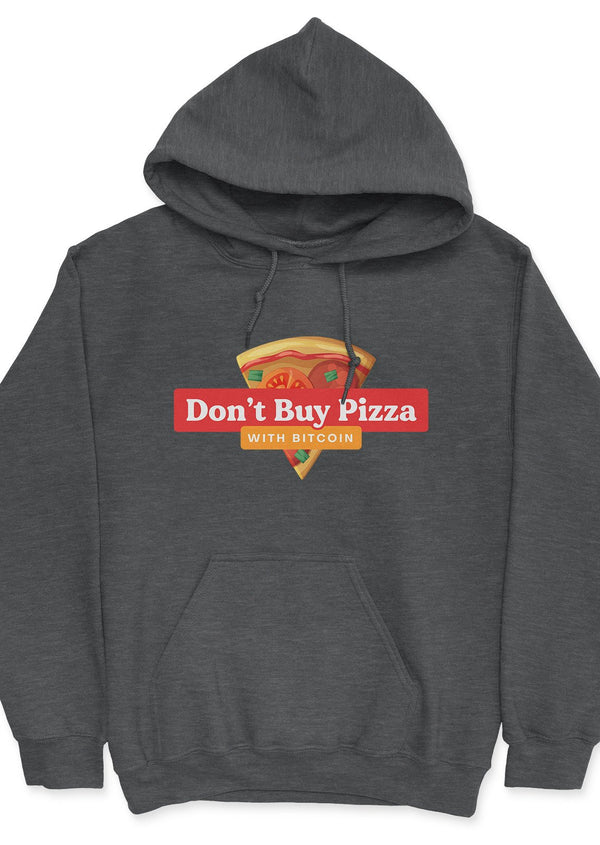 Don't buy pizza - unisex hoodie Dark Heather | gifts for blockchain and crypto fans