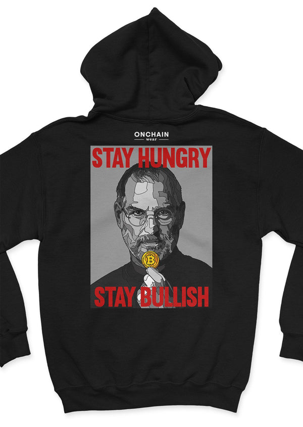 Stay hungry, stay bullish - back unisex hoodie Black | gifts for blockchain and crypto fans