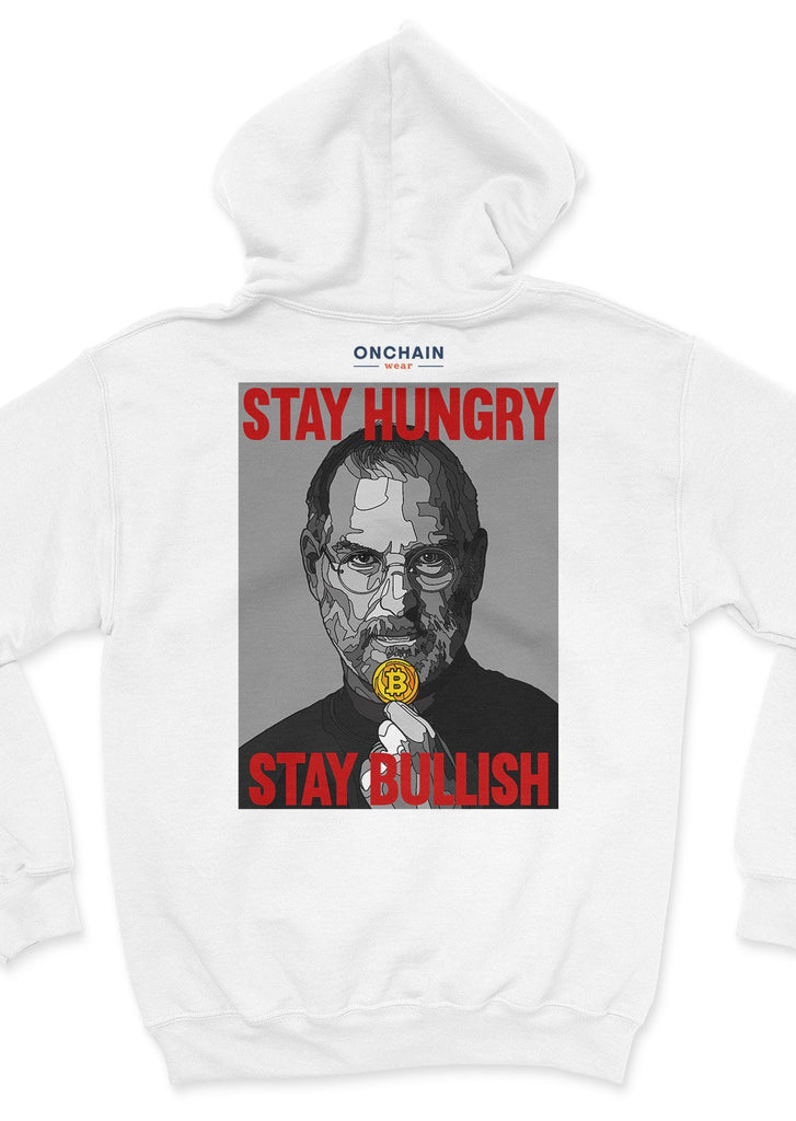 Stay hungry, stay bullish - back unisex hoodie White | gifts for blockchain and crypto fans