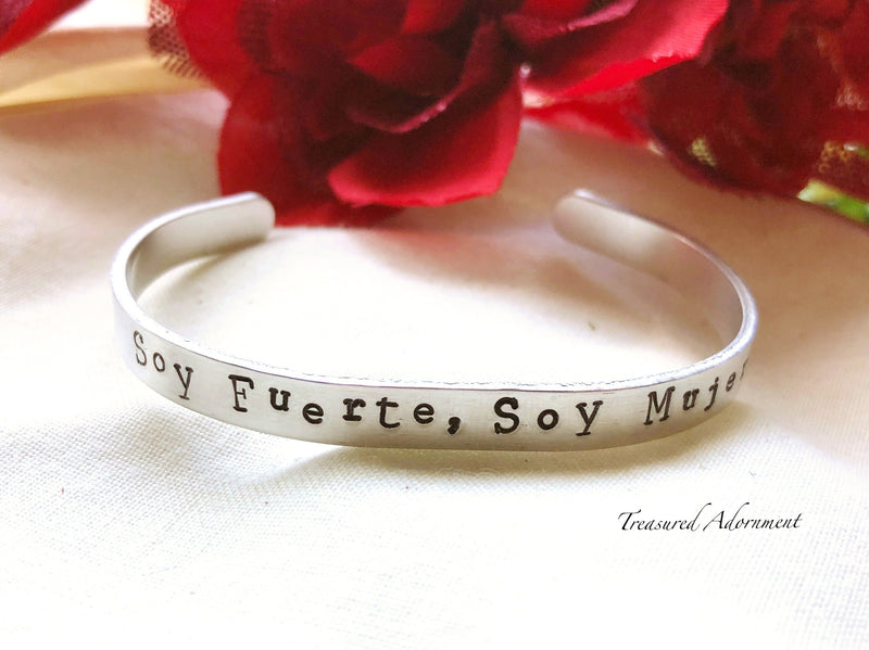 Soy Fuerte Soy Mujer, Hand Stamped Cuff Bracelet