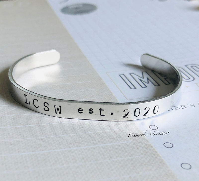 Licensed Clinical Social Worker (LCSW) - Hand Stamped Cuff Bracelet