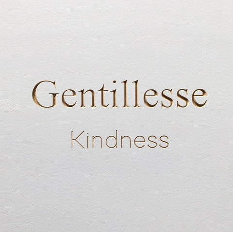 Gentillesse - Kindness