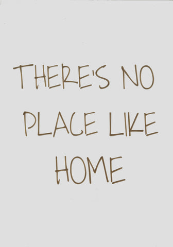 There's no place like home