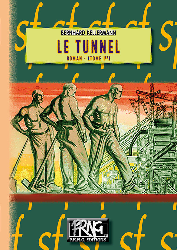SF013 - Le Tunnel (Tome Ier)