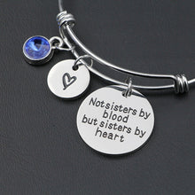 "Load image into Gallery viewer, ""Not sisters by blood but sisters by heart""Birthstone Bangle Bracelets Stainless Steel Charm Bracelet For Women Friendship Gift Galentines"