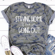 Load image into Gallery viewer, The Stay at Home T-Shirt