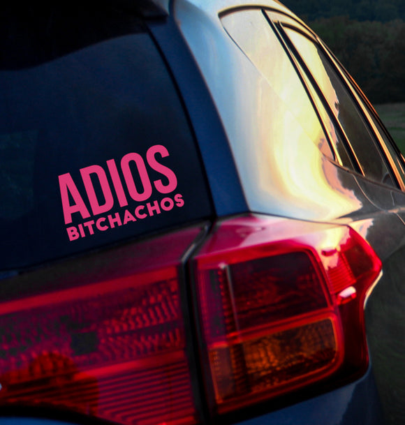 Adios Bitchachos Vinyl Decal