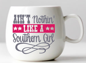 Ain't Nothing Like a Southern Girl Vinyl Decal