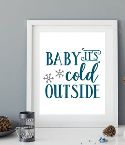 Baby it's Cold Outside Vinyl Decal - DIY Christmas Keepsake