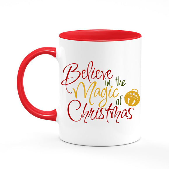 Believe in the Magic of Christmas Coffee Mug