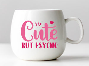 Cute But Psycho Vinyl Decal