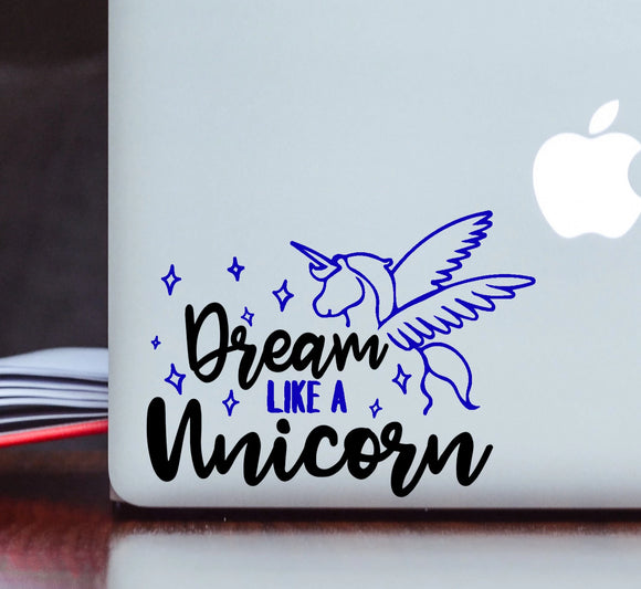 Dream Like a Unicorn - Winged Pegasus (Pegacorn) Vinyl Decal