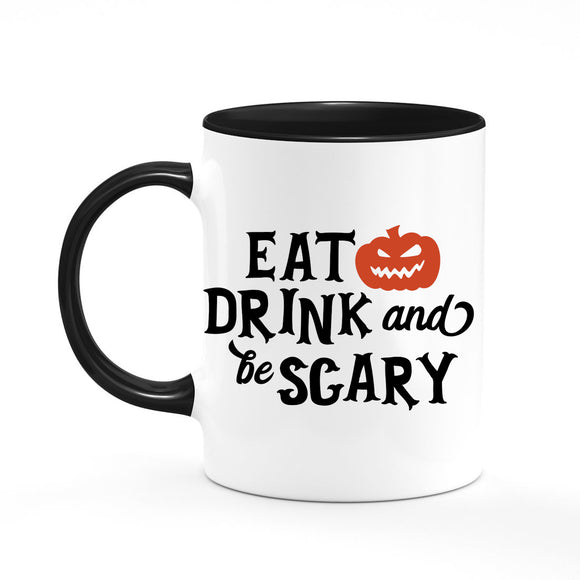 Eat Drink and Be Scary Coffee Mug