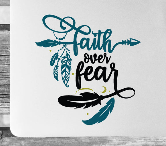 Faith Over Fear Boho Vinyl Decal