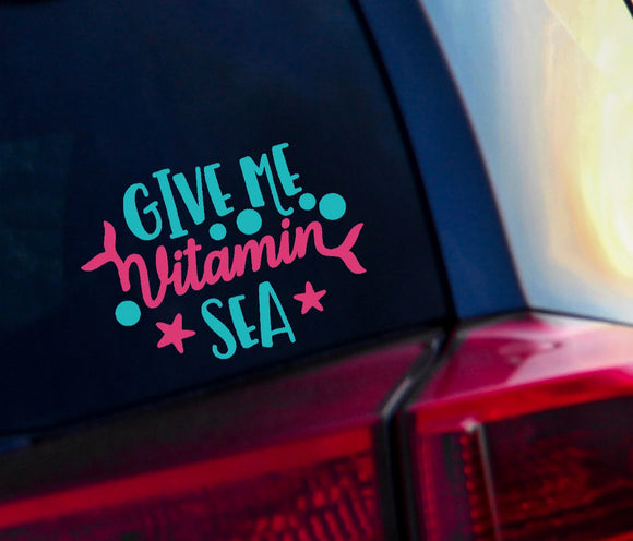Give Me Vitamin Sea Vinyl Decal