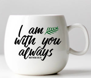 I Am With You Always - Christianity Vinyl Decal