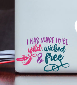 Wild Wicked and Free Vinyl Decal - Boho Decal