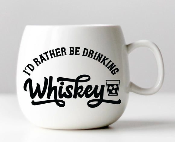 I'd Rather Be Drinking Whiskey Vinyl Decal