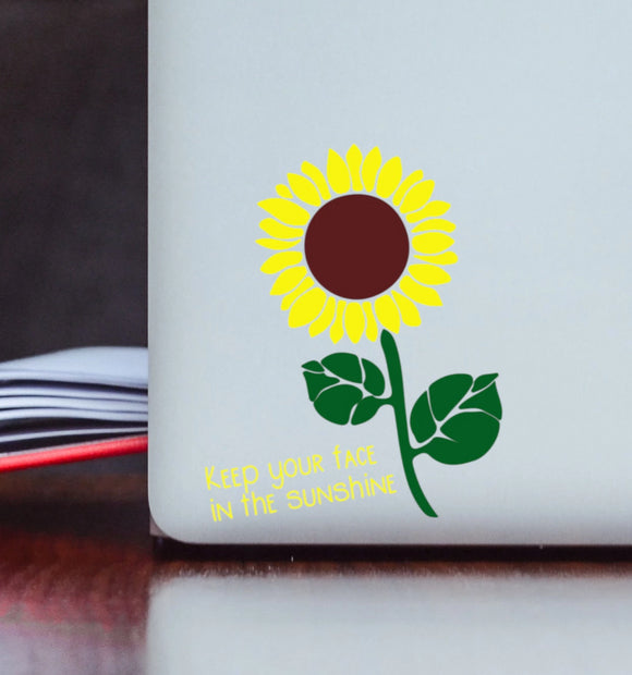Keep Your Face in the Sunshine Sunflower Vinyl Decal