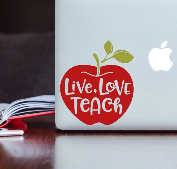 Live Love Teach - Teacher Vinyl Decal