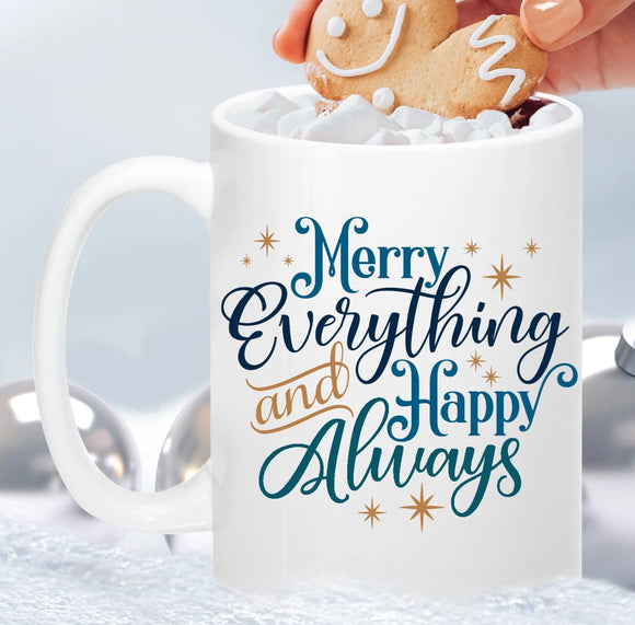 Merry Everything & Happy Always Coffee Mug