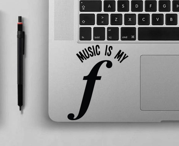Music is My Forte - Music Teacher Vinyl Decal