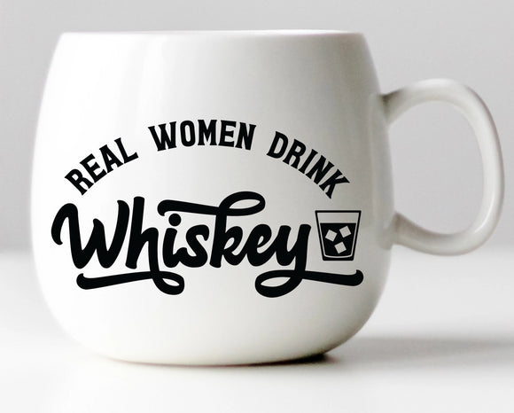Real Women Drink Whiskey Vinyl Decal