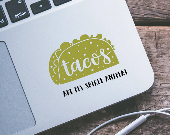 Tacos are my Spirit Animal Vinyl Decal