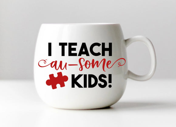 I Teach Au-Some Kids Autism SPED Teacher Vinyl Decal