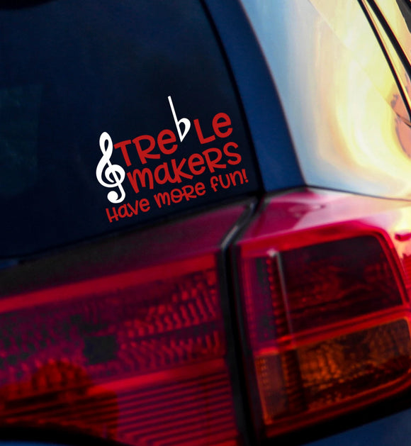 Trebel Makers Have More Fun - Music Teacher Vinyl Decal