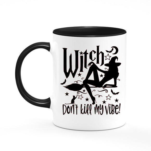 Witch Don't Kill My Vibe Coffee Mug