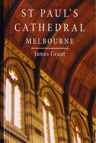 St Paul's Cathedral Melbourne by James Grant
