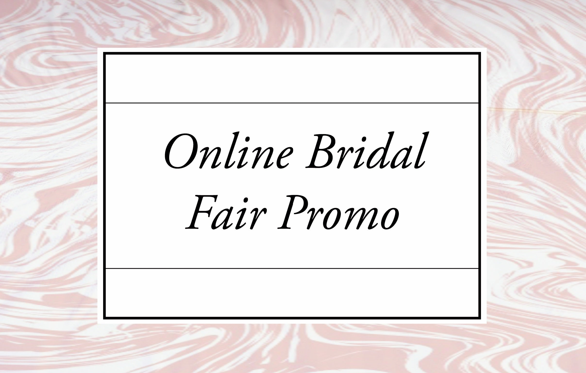Online Bridal Fair Promo