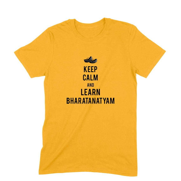 Keep Calm and Learn Bharatanatyam T-shirt - Unisex - Madras Merch Market