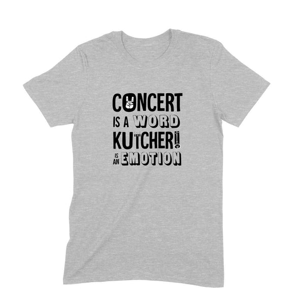 Concert is a WORD Kutcheri is an EMOTION Unisex t-shirt - Madras Merch Market