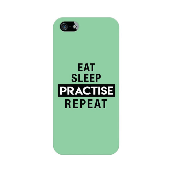 Eat Sleep Practise Repeat Phone Cover - Green  (Apple, Samsung, Vivo and OnePlus) - Madras Merch Market