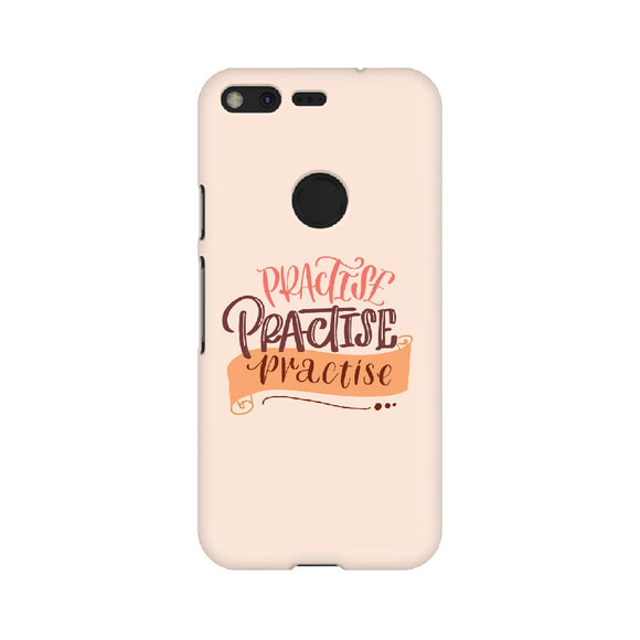 Practise Practise Practise Phone Cover  (Peach) (Google Pixel, Sony Xperia, Oppo, Moto, Nokia, Huawei Honor and Xiaomi Redmi) - Madras Merch Market