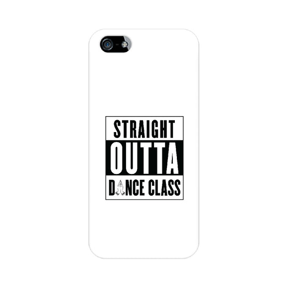 Straight Outta Dance Class Phone Cover (Black text) (Apple, Samsung, Vivo and OnePlus) - Madras Merch Market
