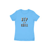 RTP and CHILL T-shirt - Women - Madras Merch Market