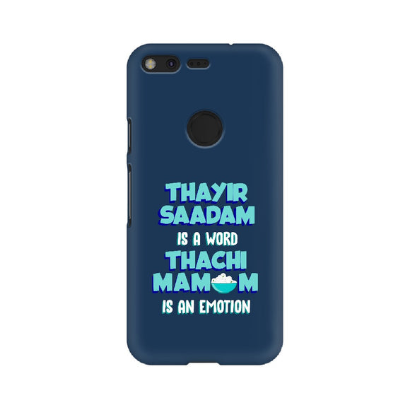 Thayir Saadam is a WORD Thachi Mamum is an EMOTION Phone Cover (Google Pixel, Oppo, Sony Xperia, Nokia, Huawei Honor, Moto and Xiaomi Redmi) - Madras Merch Market