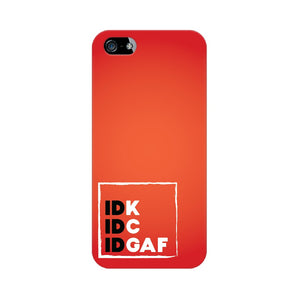 IDK-IDC-IDGAF Phone Cover (White Text) (Apple, Samsung, Vivo and OnePlus) - Madras Merch Market