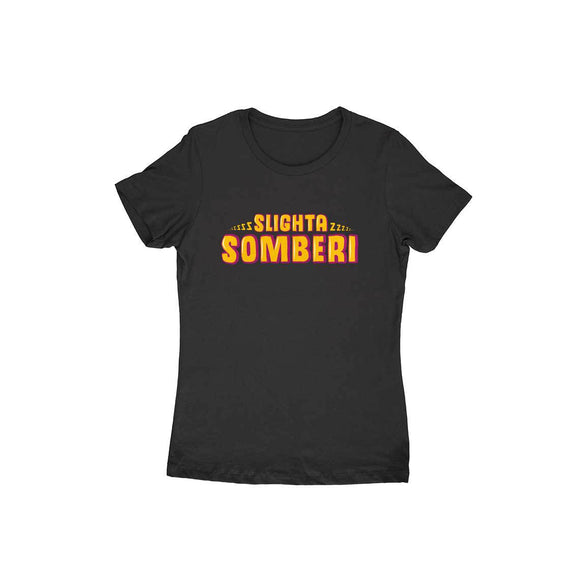 Slighta Somberi T-shirt (Yellow Text) - Women - Madras Merch Market