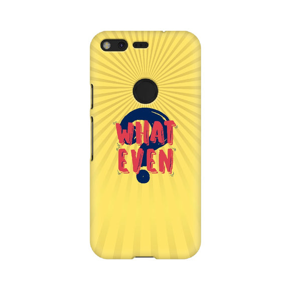 What Even Phone Cover (Red Text) (Google Pixel, Oppo, Sony Xperia, Nokia, Huawei Honor, Moto and Xiaomi Redmi) - Madras Merch Market