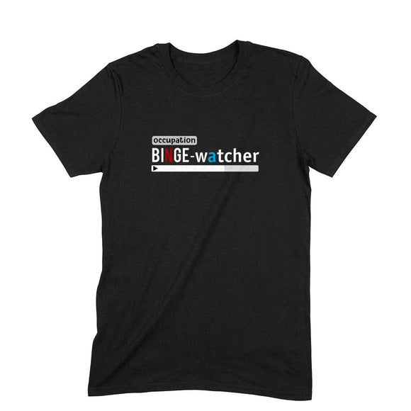 Binge Watcher T-shirt (White Text) - Unisex - Madras Merch Market